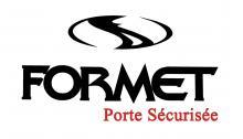 Logo de FORMET FRANCE SARL, société de travaux en Fourniture et remplacement d'une porte blindée